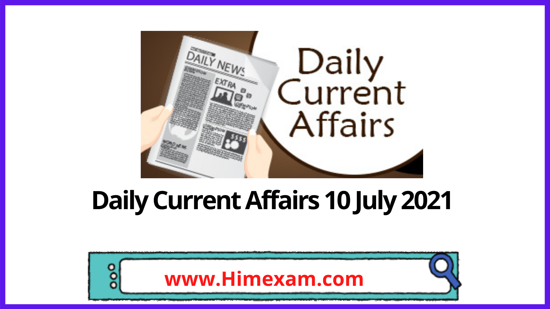Daily Current Affairs 10 July 2021