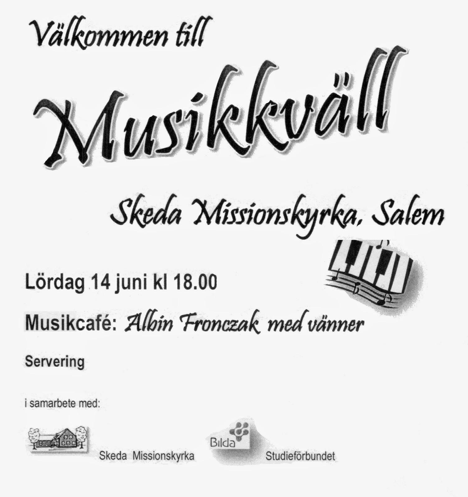 Fröjda  Välkommen till Musikkväll Lördag 14 Juni kl 18.00 b7030a37aec92