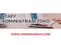 Lowongan Kerja Staff Administrasi Toko di Klaten