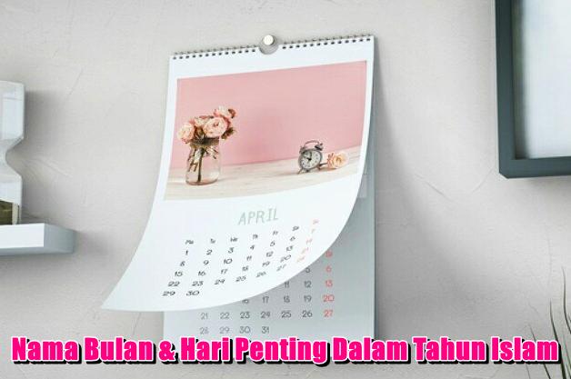 Senarai Tarikh Hari Penting Dalam Kalendar Bulan Islam 2021