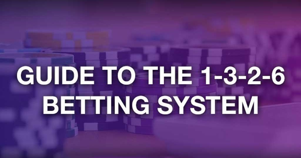 1-3-2-6 betting system baccarat rules