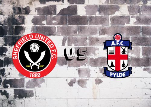 Sheffield United vs Fylde  Resumen