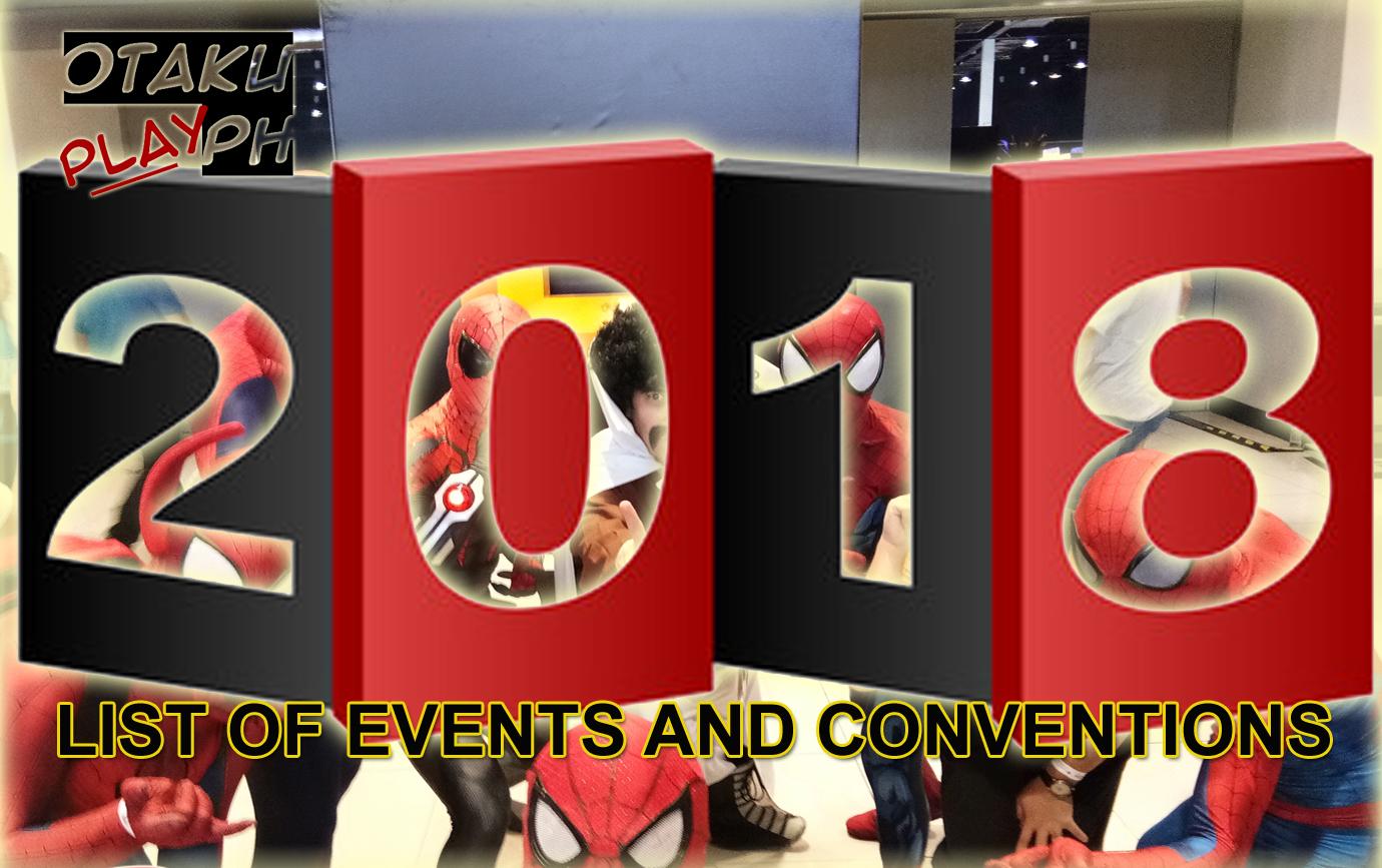 List Of 2018 Otaku And Cosplay Events Philippines Otakuplay Ph