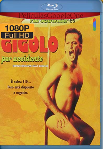 Gigolo Por Accidente [1999] [1080p BRrip] [Latino- Español] [GoogleDrive] LaChapelHD