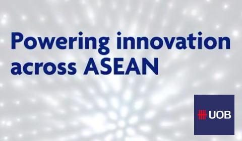 Powering Innovation across ASEAN – UOB