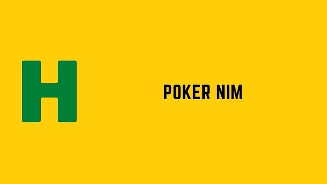 HackerRank Poker Nim problem solution