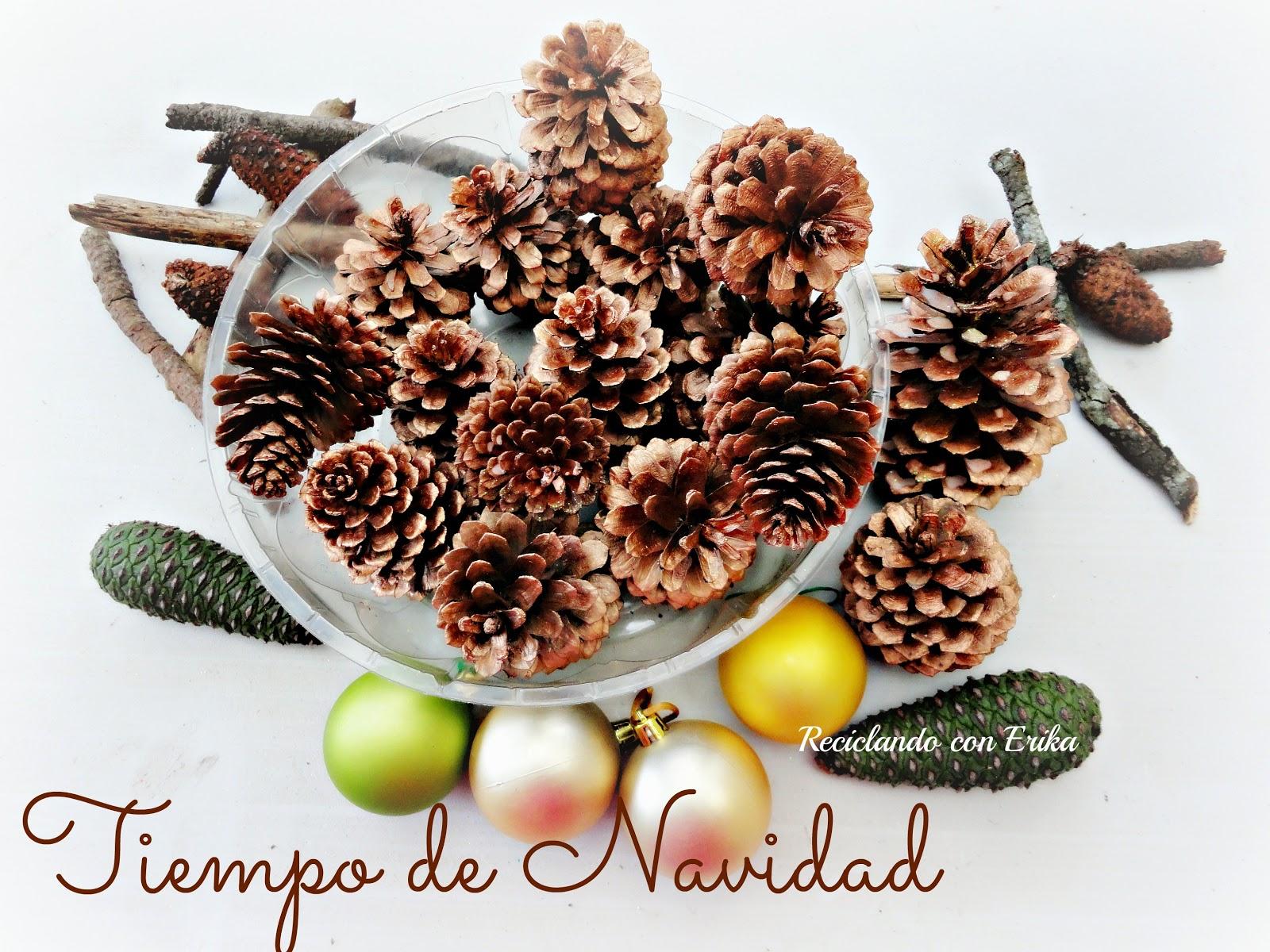 Reciclando con erika decorando pi as para navidad - Decoracion navidena con pinas ...