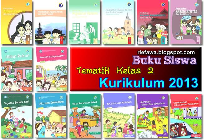 Download Buku Siswa Tematik Kelas 2 Sd Mi Kurikulum 2013 Rief Awa Blog Download Kumpulan