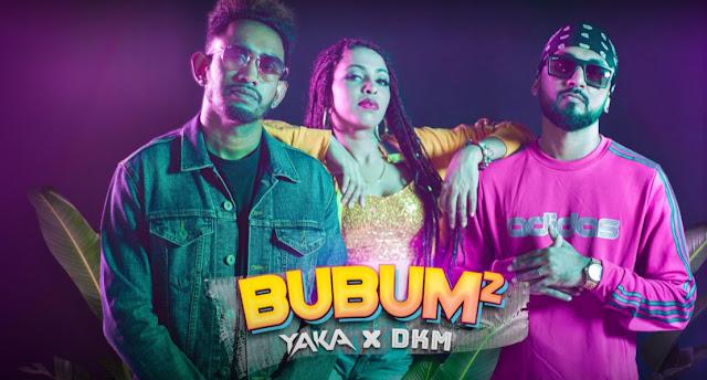 BUBUM – YAKA x DKM | Mamai Bolaw Yaka