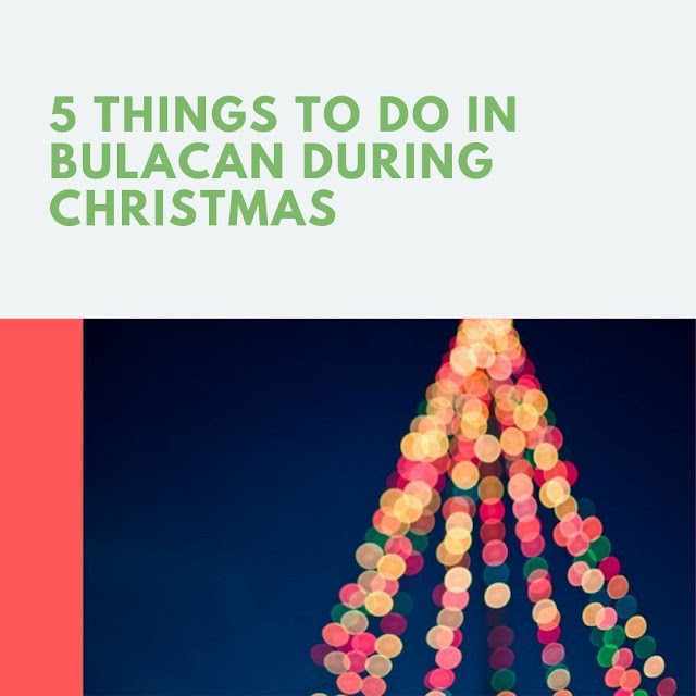 5 Things To Do In Bulacan During Christmas