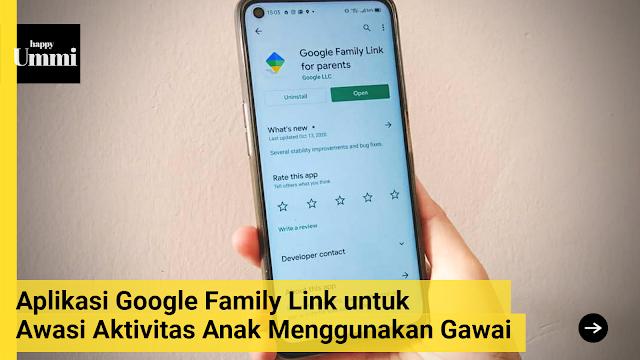 mengawasi anak menggunakan gawai dengan google family link