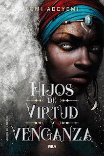 Hijos de virtud y venganza | Legado de Orïsha #2 | Tomi Adeyemi | Molino