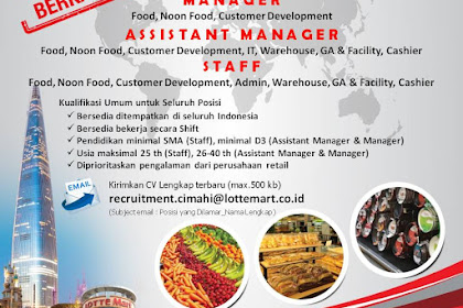 Info Lowongan Kerja Manager, Assistant Manager, Staff Lotte Grosir Cimahi