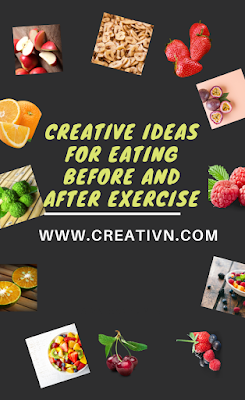 Creative ideas for eating before and after exercise