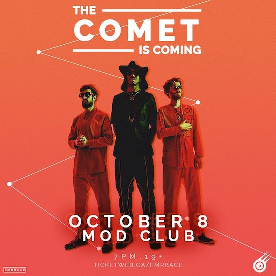 The Comet Is Coming @ The Mod Club, October 8