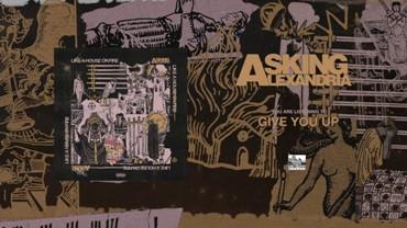 Give You Up Lyrics - Asking Alexandria