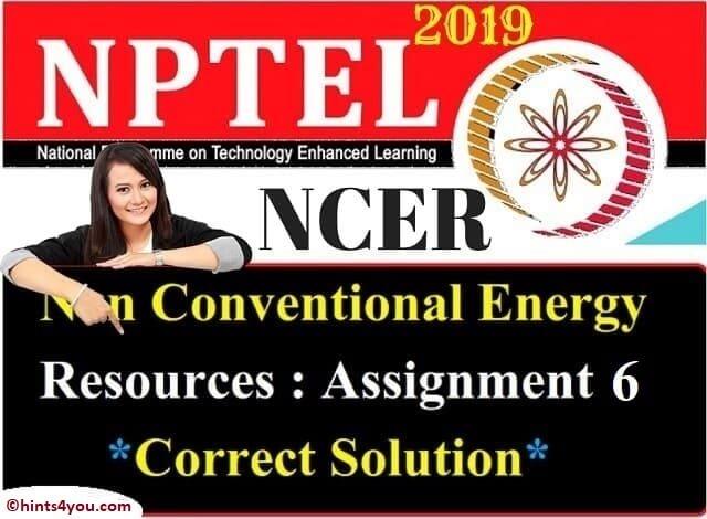 NCER Assignment 6 solution - NCER NPTEL