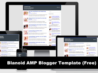 Blanoid AMP Blogger Template (Free) Terbaru 2017