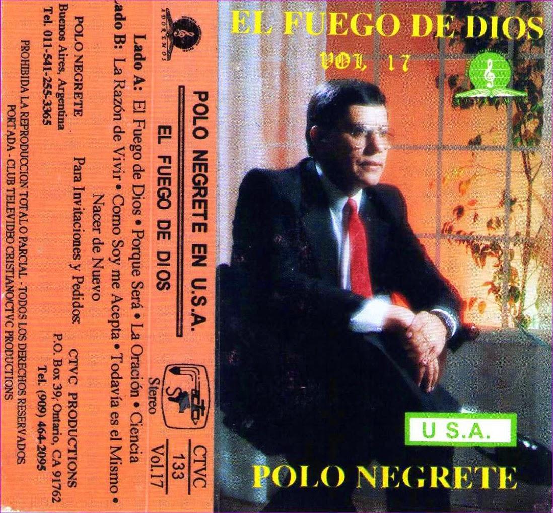 Polo Negrete-Vol 17-El Fuego De Dios-