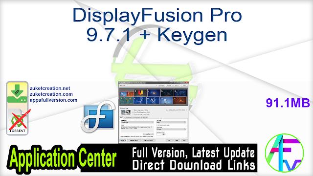 DisplayFusion Pro 9.7.1 + Keygen