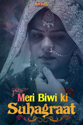 [18+] Meri Biwi Ki Suhaagraat (2020) Kooku Originals 720p WEB-DL 200MB