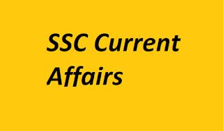 SSC Current Affairs