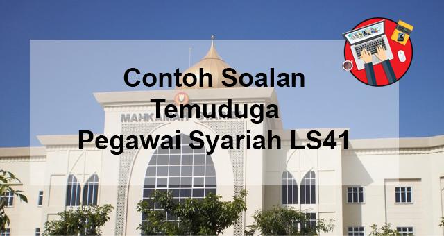 Contoh Soalan Temuduga Pegawai Syariah Gred LS41