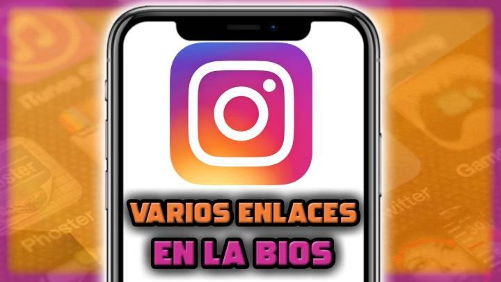 Cómo añadir varios enlaces en la Bio de Instagram