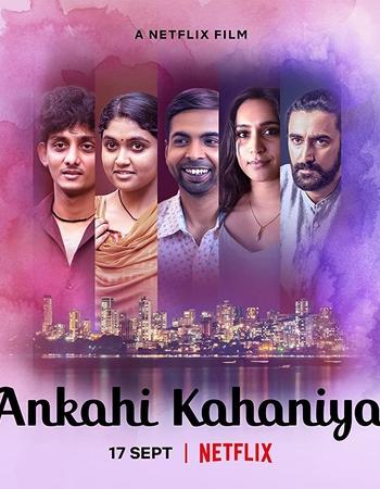Ankahi Kahaniya (2021) HDRip Hindi Movie Subtitles Download - KatmovieHD