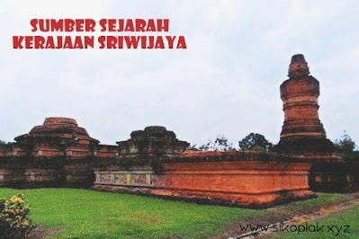 Sumber sejarah Kerajaan Sriwijaya menurut para ahli