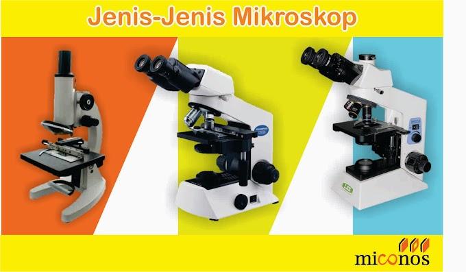 Jenis-Jenis Mikroskop