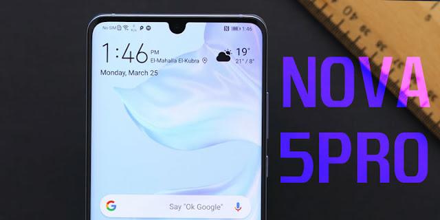 سعر و مواصفات Huawei Nova 5 Pro مميزات و عيوب