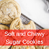 Soft and Chewy Sugar Cookìes