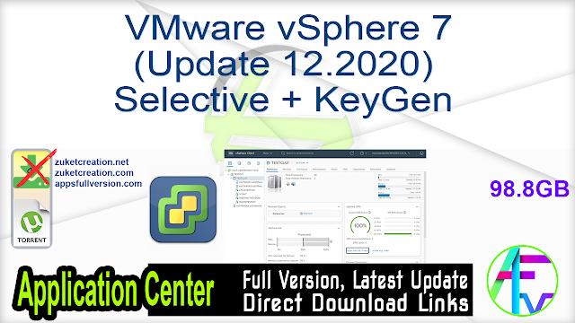 VMware vSphere 7 (Update 12.2020) Selective + KeyGen