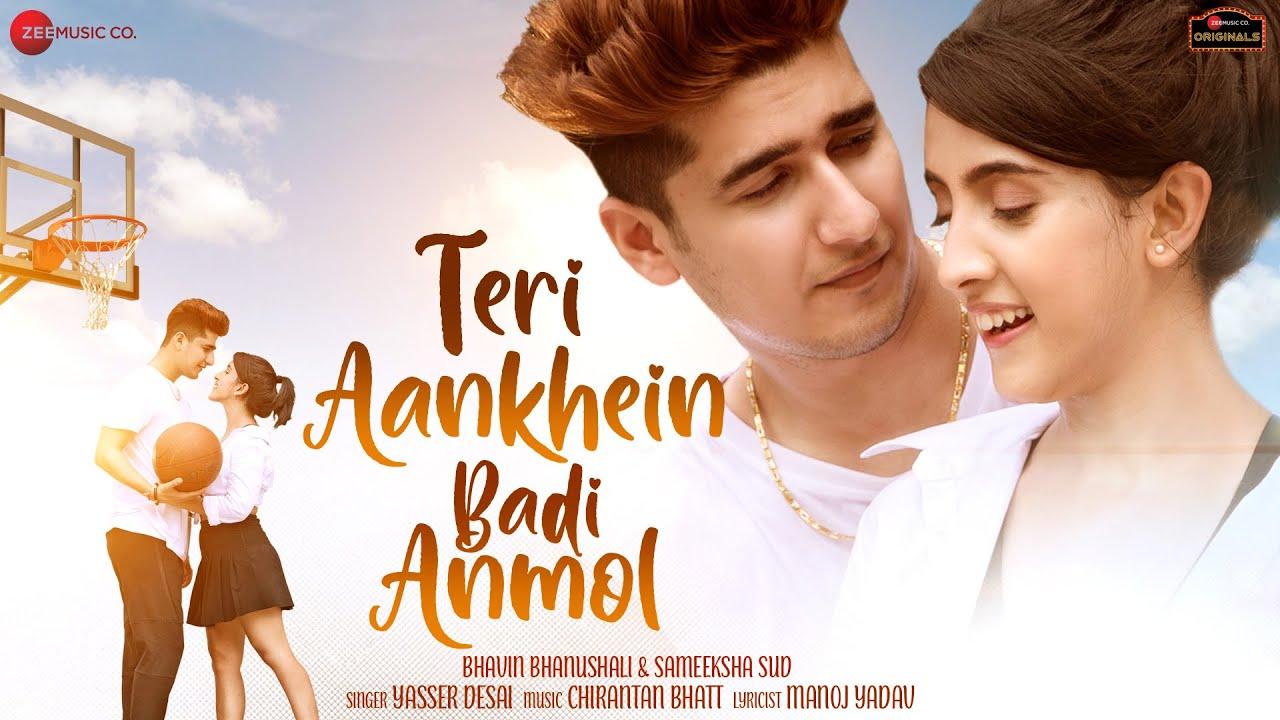 Teri Aankhein Badi Anmol Lyrics in Hindi Yasser Desai Bhavin x Sameeksha
