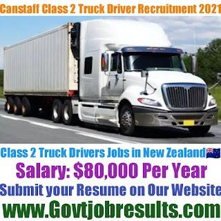 Canstaff Class 2 Truck Driver Recruitment 2021-22