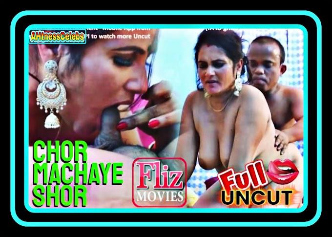 Chor Machaye Shor (2021) - Nuefliks UNCUT Hindi Hot Web Series (s01ep02)
