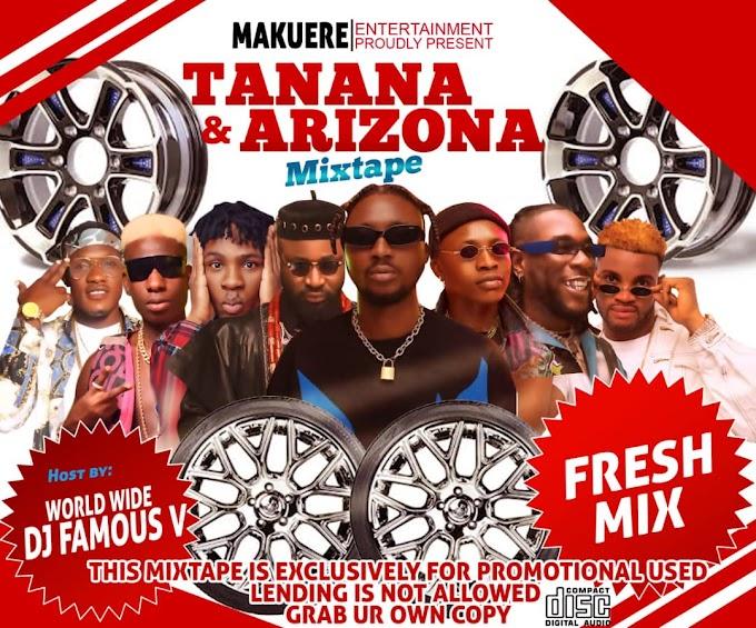 """Mixtape: Dj Famous V -""""Tanana & Arizona Mix"""""""