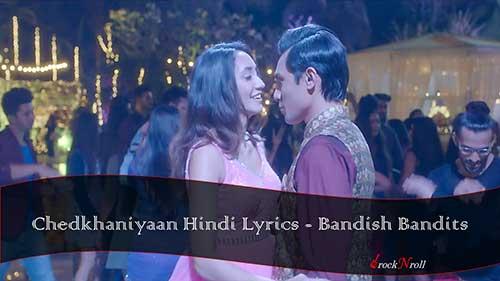 Chedkhaniyaan-Hindi-Lyrics-Bandish-Bandits