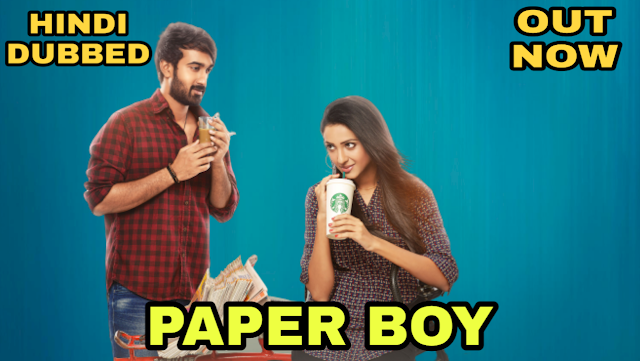Paper Boy (Hindi Dubbed)