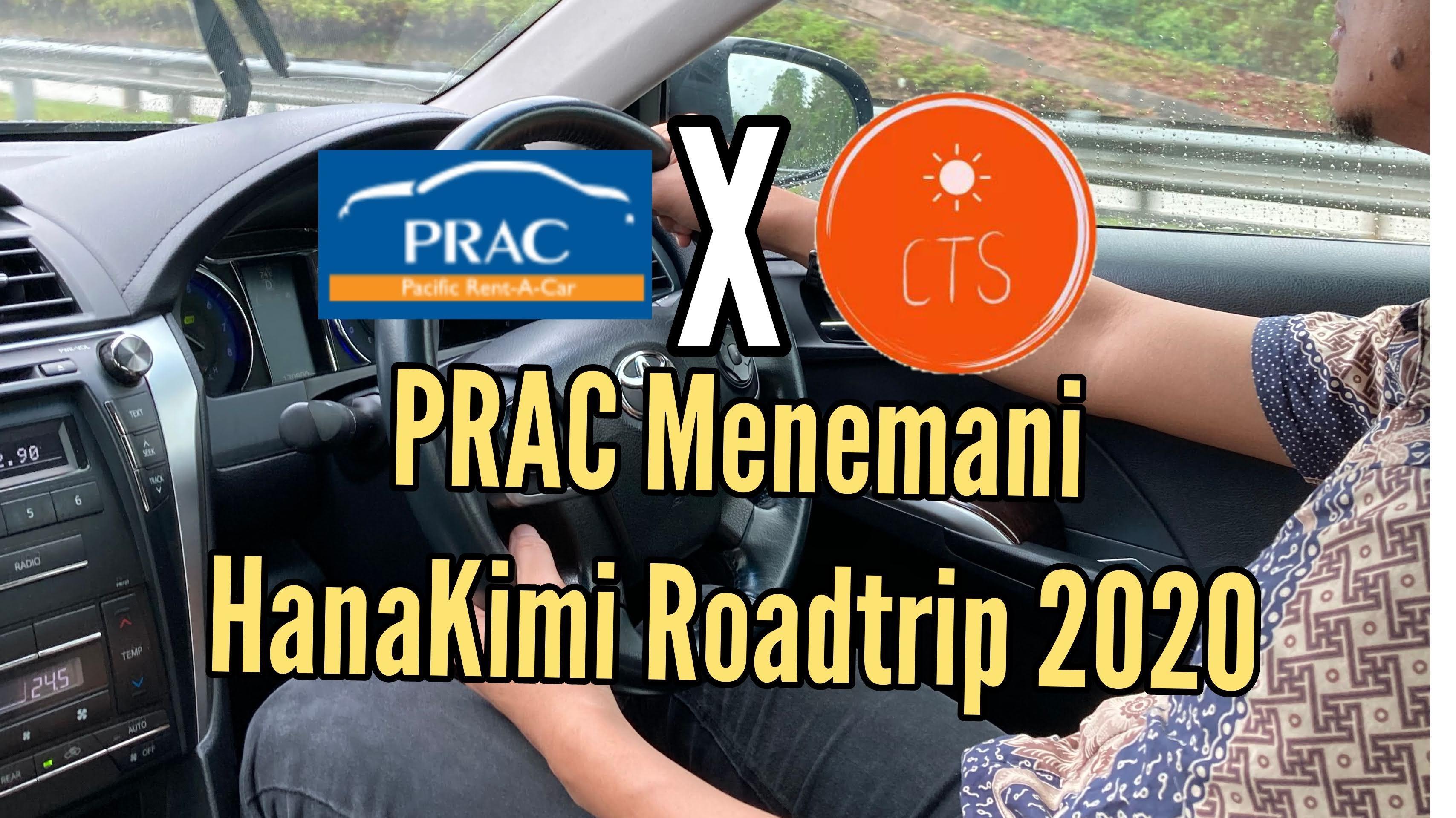 PRAC Menemani HanaKimi Anniversary Roadtrip 2020!