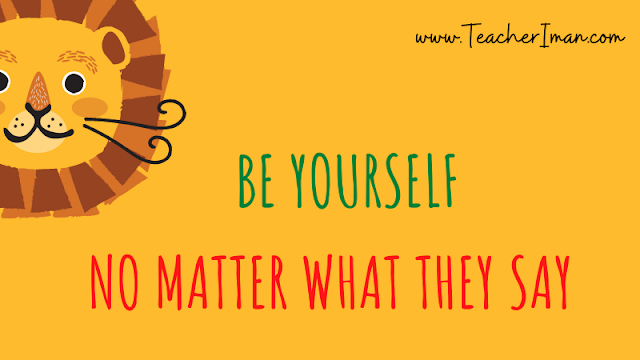 Arti Be Yourself No Matter What They Say