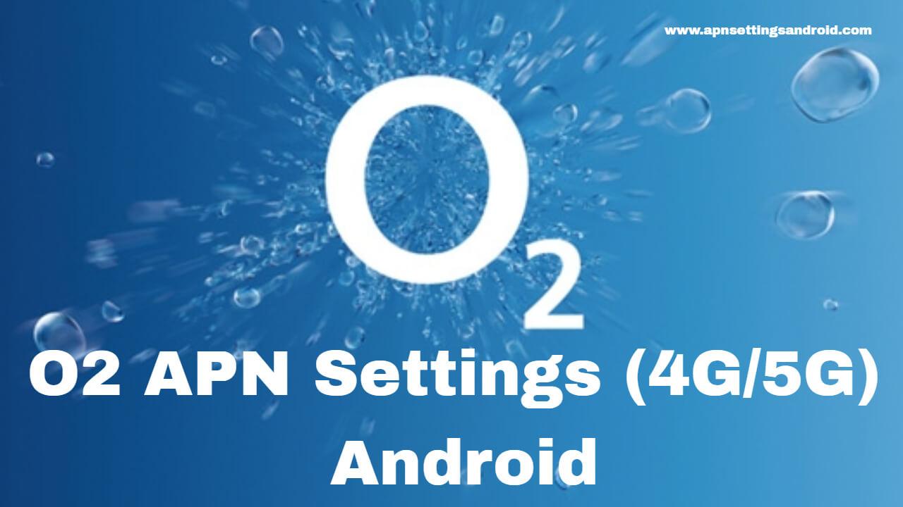 O2 APN Settings