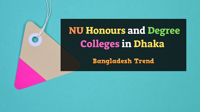 List of NU Honours and Degree Colleges in Dhaka Division