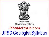 UPSC Geologist Syllabus