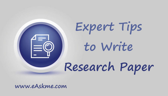 Expert Tips to Write a Research Paper: Short Guide: eAskme