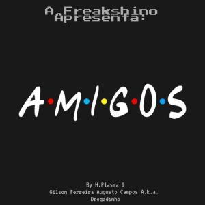 Hélio Plasma - Amigos (Pop) [Download ou Baixar]