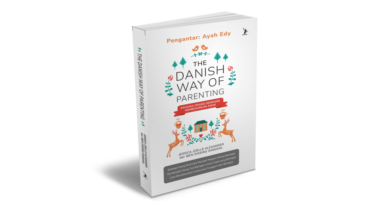 6+ Tips Parenting The Danish Way ala Denmark
