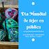 Así fue la celebración del día de tejer en público - Colombia 2018