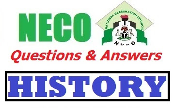 NECO History 2017 OBJ & Theory/Essay Questions and Answers Expo Free